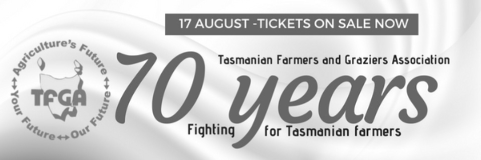 Copy Of Tasmanian Farmers And Graziers Association